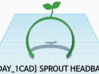 [1DAY_1CAD] SPROUT HEADBAND 3d printed