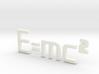 E=mc^2 3D 3d printed