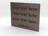 Your text here (steel) 3d printed